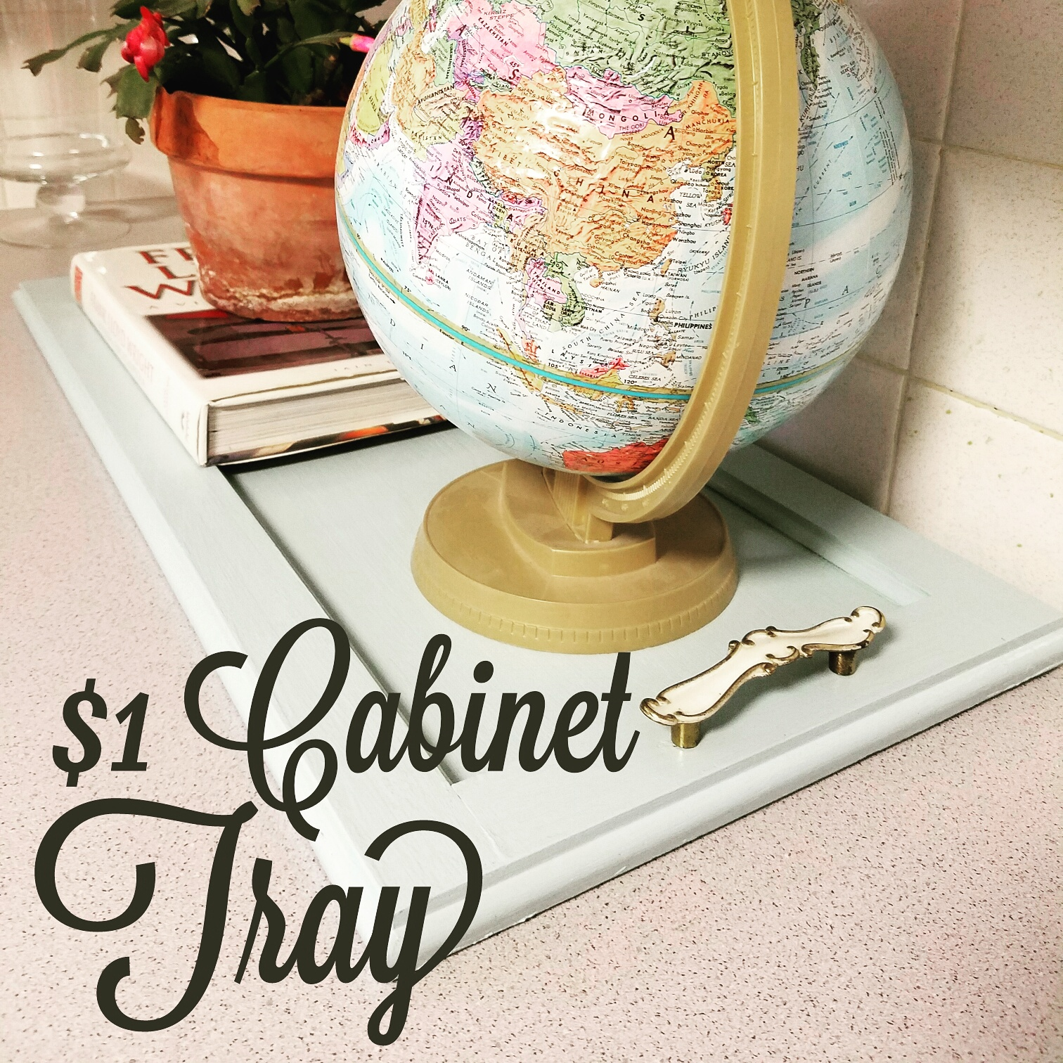 The $1 Cabinet Tray