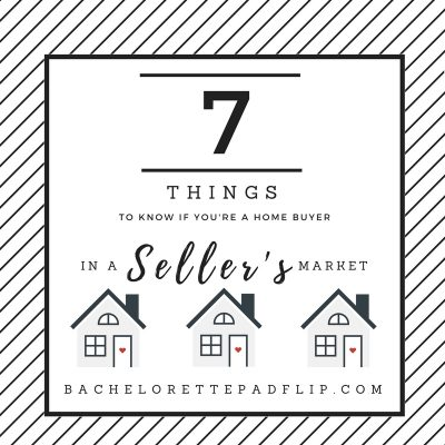 7 Things To Know If You Are a Home Buyer in a Seller's Market