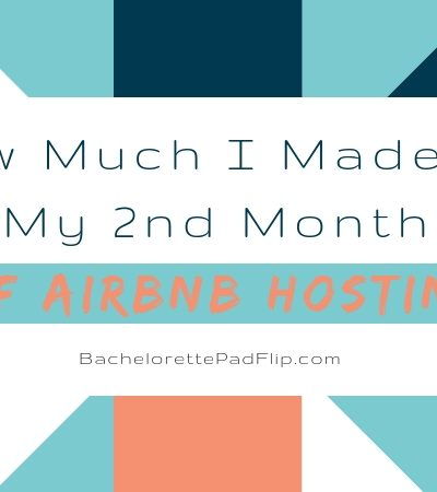 How Much I Made In My 2nd Month of Airbnb Hosting