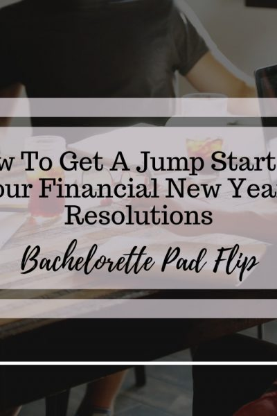How To Get a Jump Start On Your New Year's Financial Resolutions
