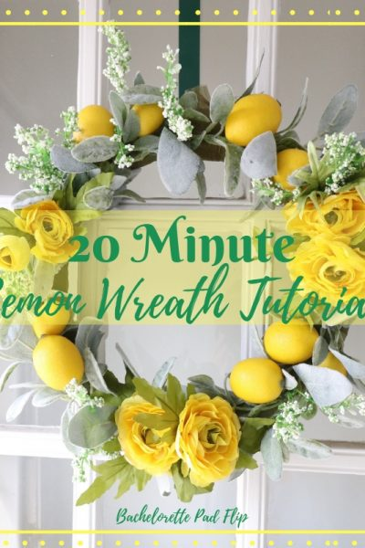 20 Minute Lemon Wreath Tutorial