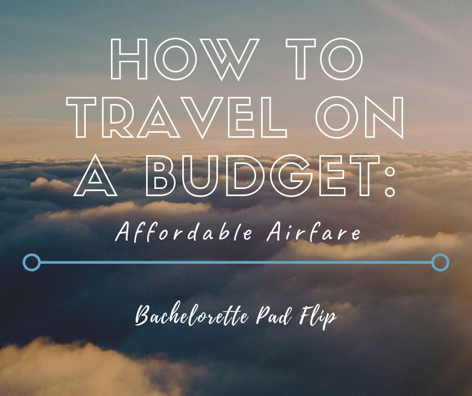 affordable airfare tips