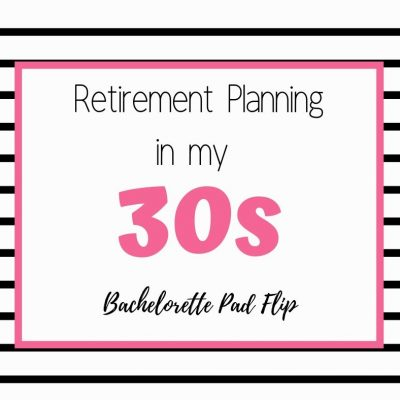 Retirement Planning In My 30s