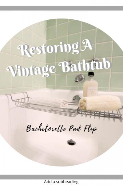 Restoring A Vintage Bathtub