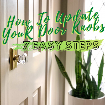 How To Update Your Door Knobs In 7 Easy Steps