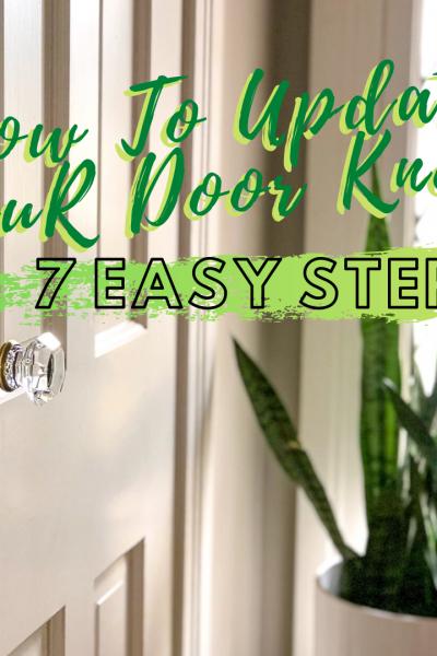 How To Update Your Door Knobs In 7 Easy Steps